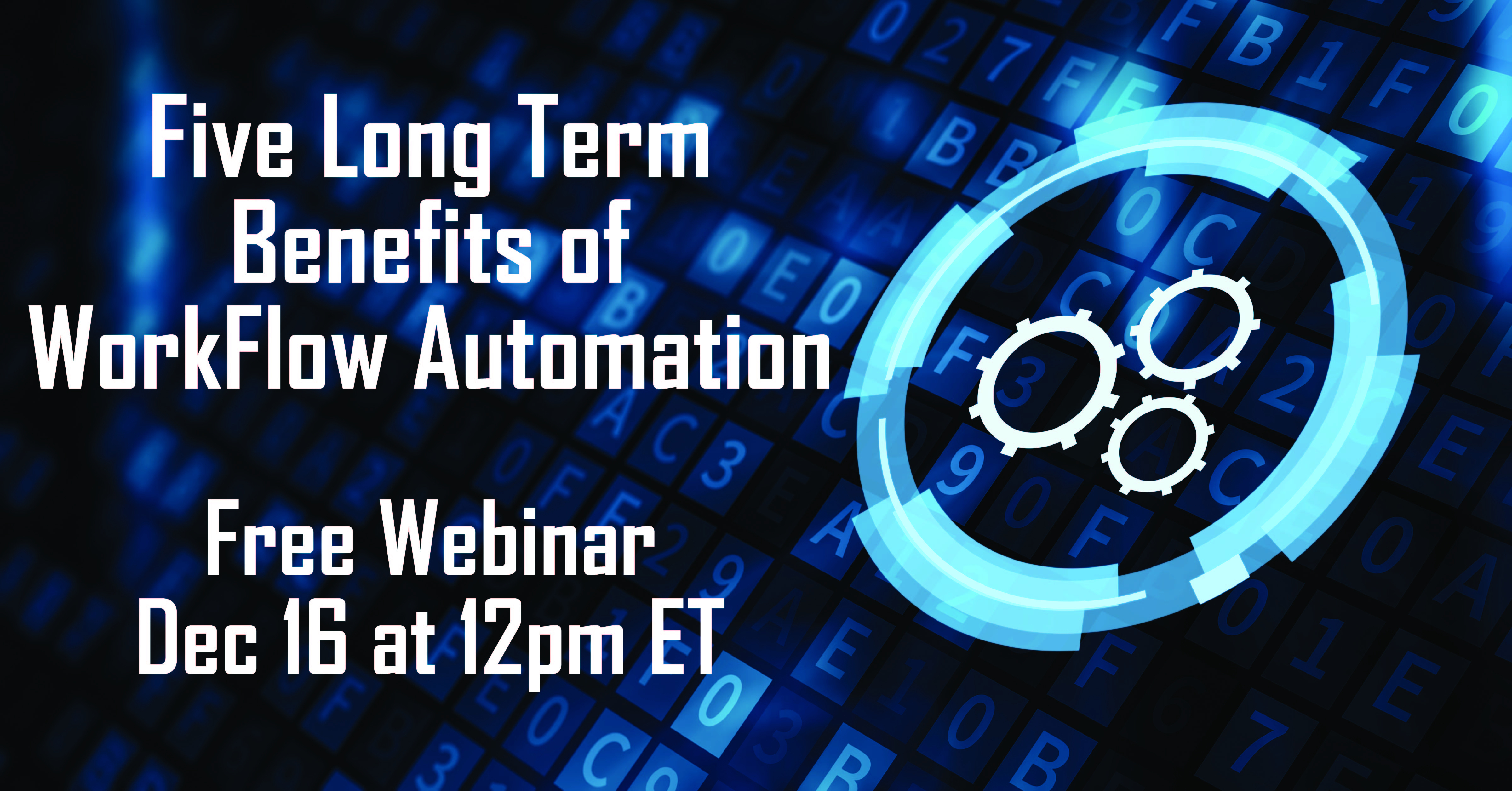 5 Long-Term Benefits of Workflow Automation-Nintex Workflow Webinar