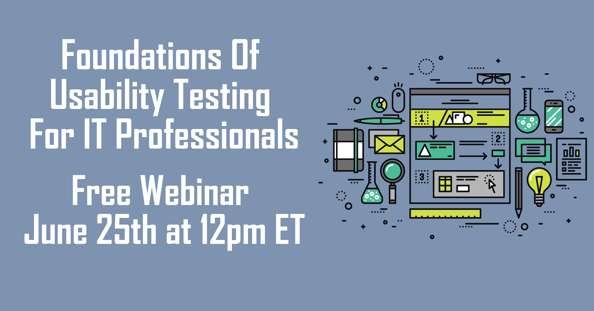 Foundations of Usability Testing for IT professionals Webinar