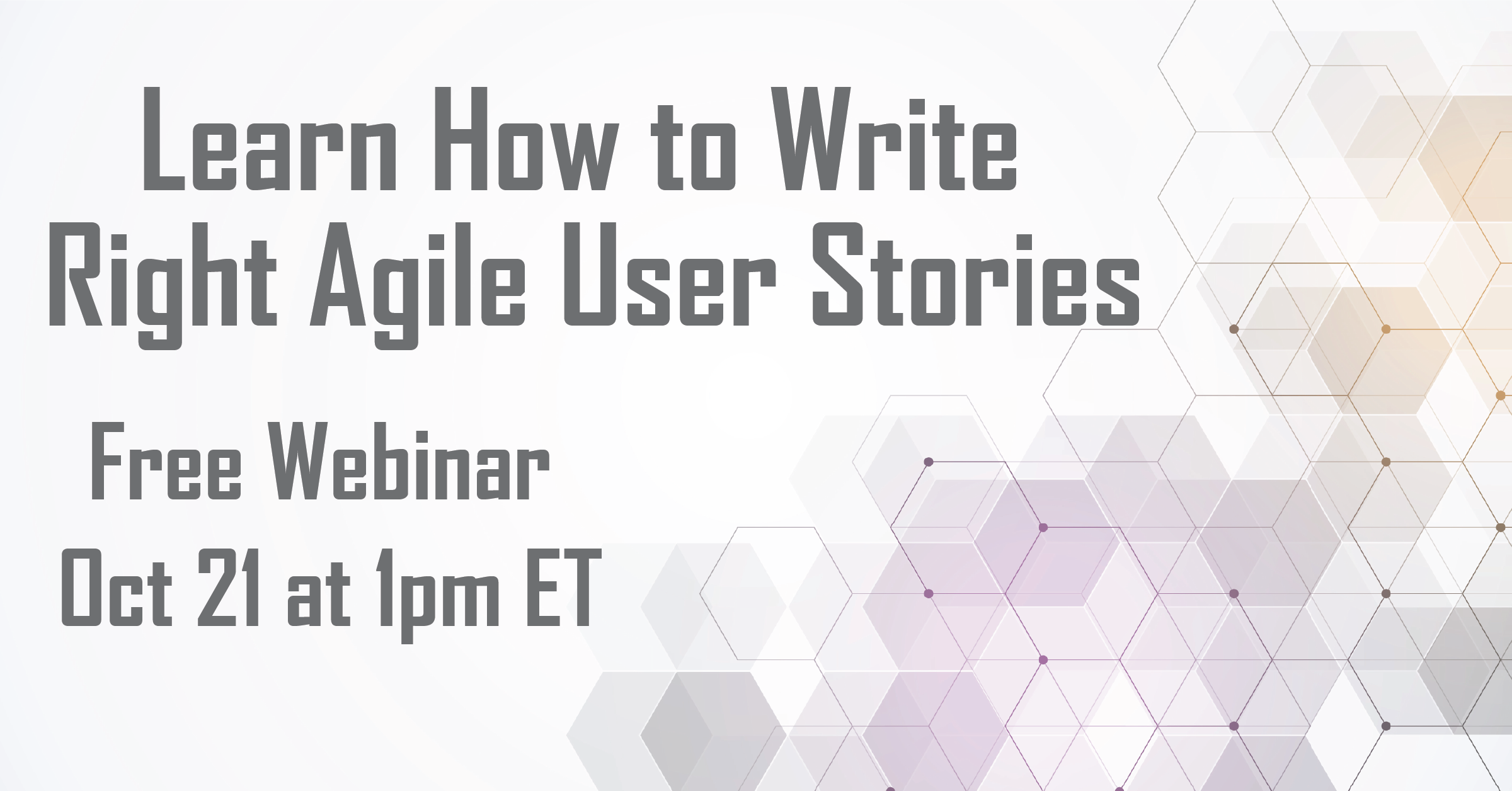 Learn How to Write Right Agile User Stories
